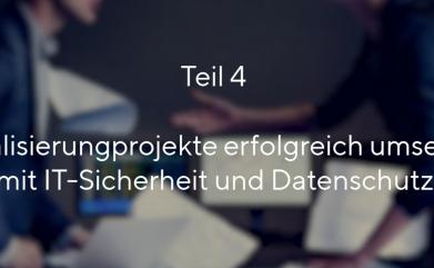 Keine Digitalisierung ohne Datenschutz und IT-Sicherheit